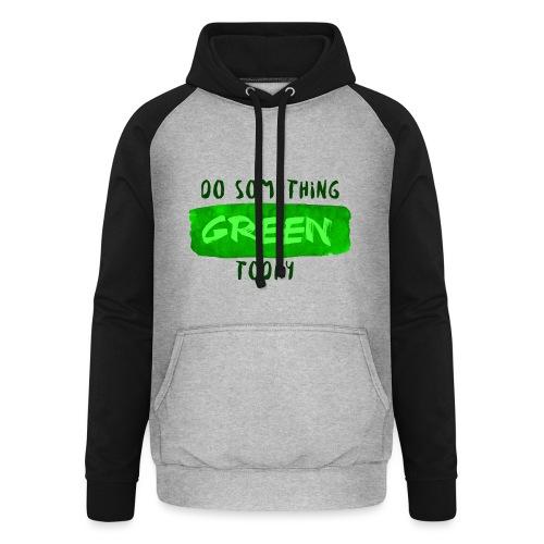 So Something Green Today - Sweat-shirt baseball unisexe