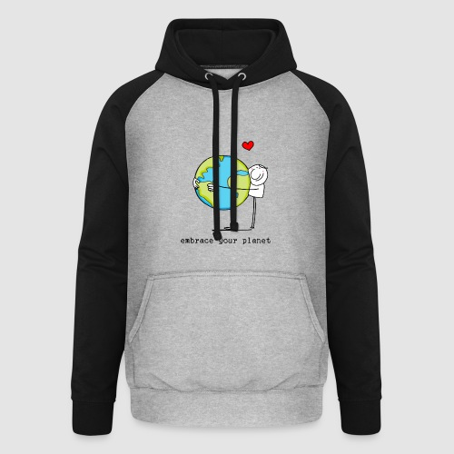 embrace your planet - Unisex Baseball Hoodie