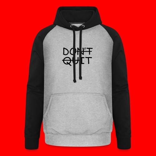 Don't Quit, Do It - Unisex baseball hoodie