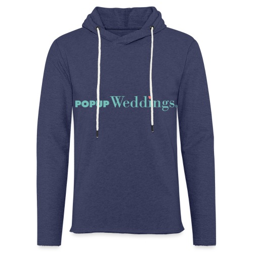 Popup Weddings - Light Unisex Sweatshirt Hoodie