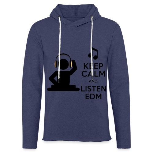 keep calm and listen edm - Light Unisex Sweatshirt Hoodie