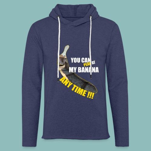 Peak my banana! - Leichtes Kapuzensweatshirt Unisex