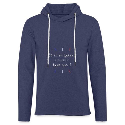 L'Amour tout nus - Sweat-shirt à capuche léger unisexe