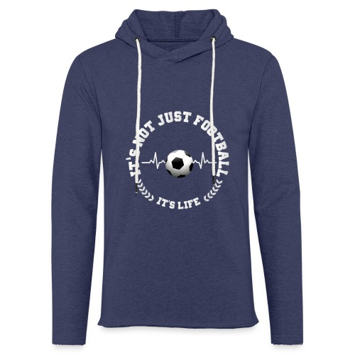Football Life - Light Unisex Sweatshirt Hoodie