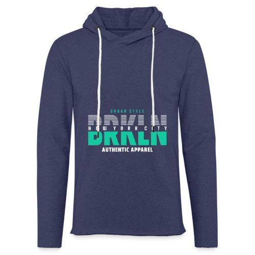 Brooklyn Urban Style - Leichtes Kapuzensweatshirt Unisex