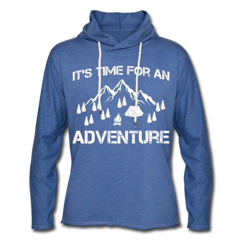 It's time for an adventure - Light Unisex Sweatshirt Hoodie