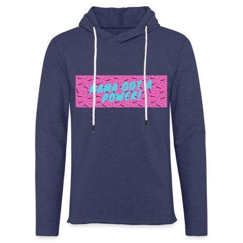 MAMA GOT A POWER - Light Unisex Sweatshirt Hoodie