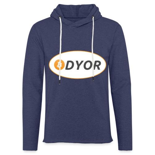 DYOR - option 2 - Light Unisex Sweatshirt Hoodie