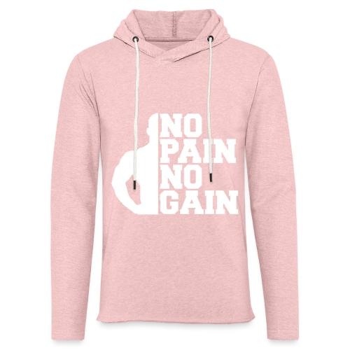 no pain no gain - Sweat-shirt à capuche léger unisexe
