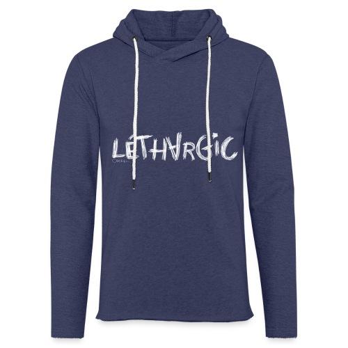 lethargic blanc - Sweat-shirt à capuche léger unisexe