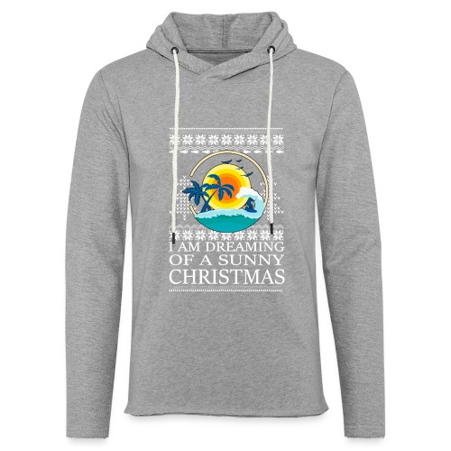 I am dreaming of a sunny Christmas - Lichte hoodie unisex