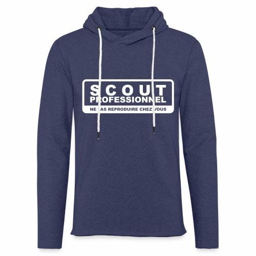 Scout Professionnel - Ne pas reproduire chez vous - Sweat-shirt à capuche léger unisexe