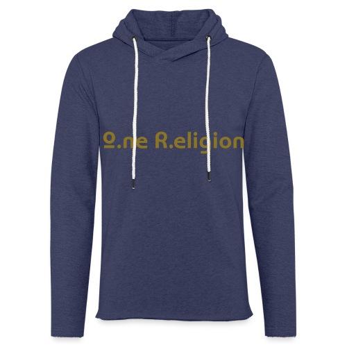 O.ne R.eligion Only - Sweat-shirt à capuche léger unisexe