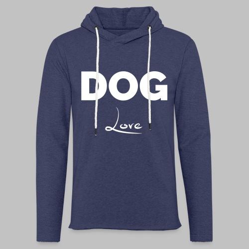 DOG LOVE - Geschenkidee für Hundebesitzer - Leichtes Kapuzensweatshirt Unisex