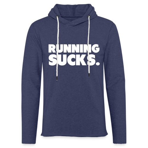 Running Sucks - Kevyt unisex-huppari