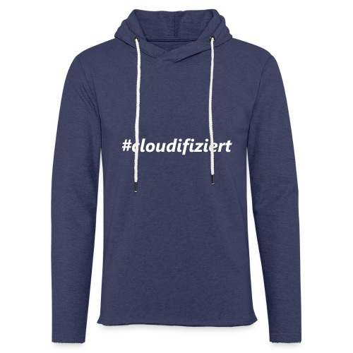 #Cloudifiziert white - Leichtes Kapuzensweatshirt Unisex