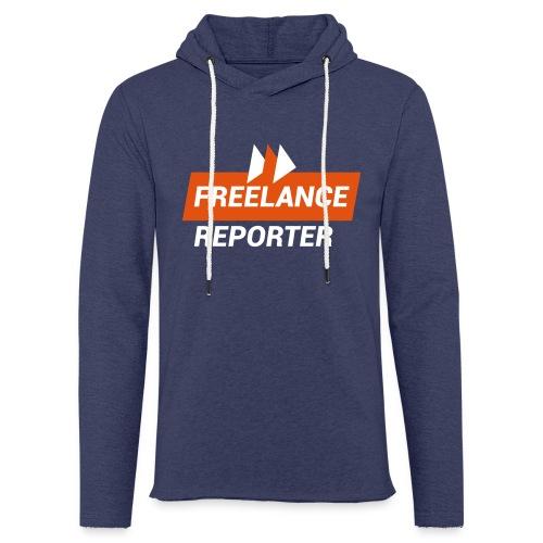 Freelance Reporter - Felpa con cappuccio leggera unisex