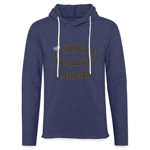 Abenteurer Individualisten & Entdecker - Leichtes Kapuzensweatshirt Unisex