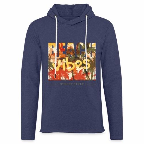 beach vibes street style - Leichtes Kapuzensweatshirt Unisex
