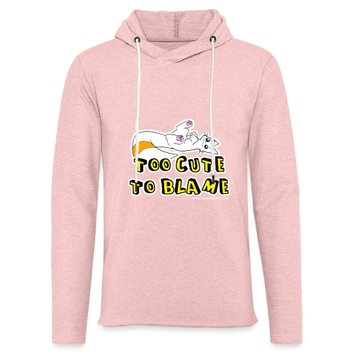 Too Cute To Blame - Light Unisex Sweatshirt Hoodie