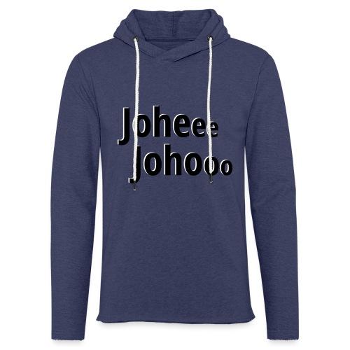 Premium T-Shirt Johee Johoo - Lichte hoodie unisex