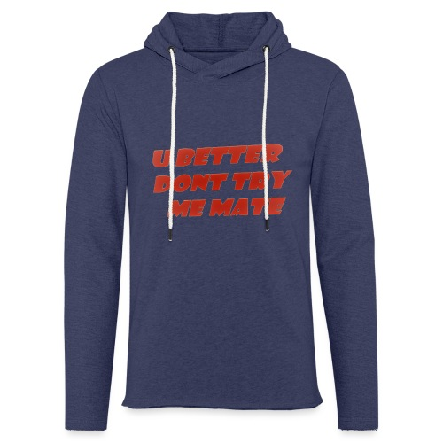 Saying in English - Light Unisex Sweatshirt Hoodie