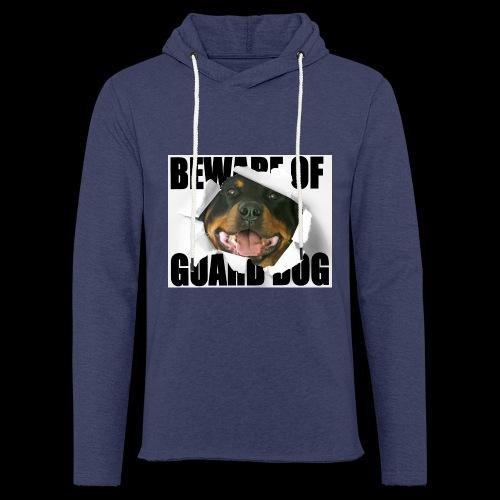 beware of guard dog - Light Unisex Sweatshirt Hoodie