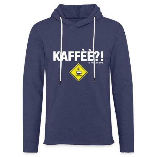 KAFFÈÈ?! by Il Proliferare - Felpa con cappuccio leggera unisex