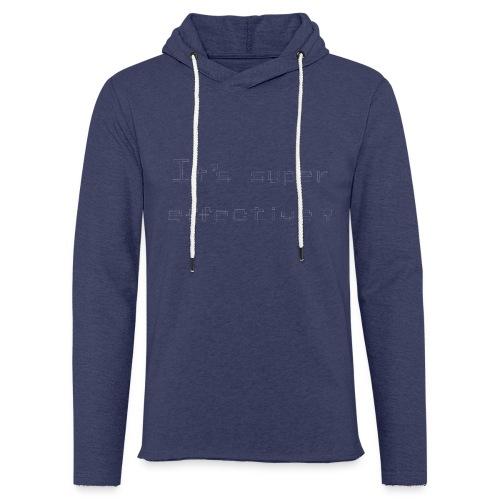 Its super effective transparrent - Let sweatshirt med hætte, unisex
