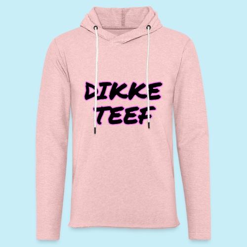 Dikke Teef - Sweat-shirt à capuche léger unisexe