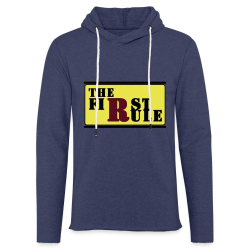 First Rule No Rule - Leichtes Kapuzensweatshirt Unisex
