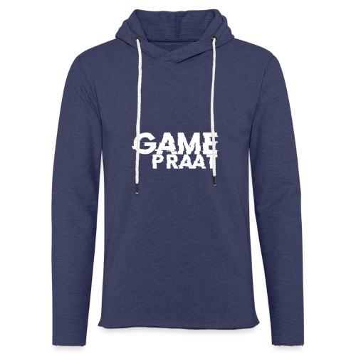 GamePraat T-Shirt - Lichte hoodie unisex