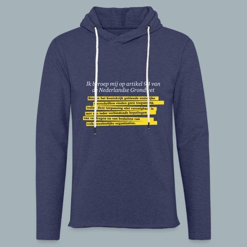 Nederlandse Grondwet T-Shirt - Artikel 94 - Lichte hoodie unisex