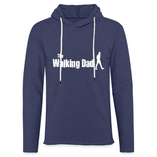 the walking dad white text on black - Light Unisex Sweatshirt Hoodie