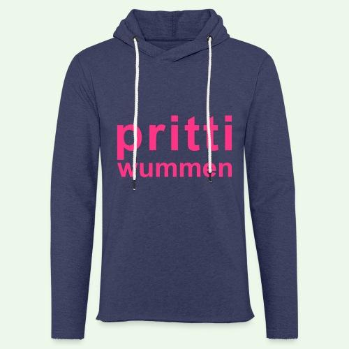 pritti wummen // pretty woman // girl power - Leichtes Kapuzensweatshirt Unisex