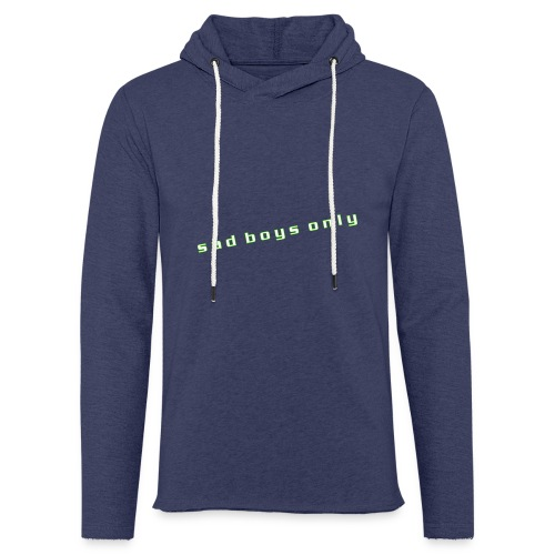 only_sad - Light Unisex Sweatshirt Hoodie