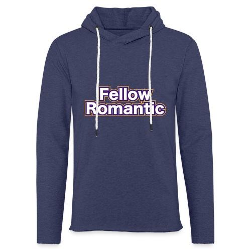 Fellow Romantic - Light Unisex Sweatshirt Hoodie