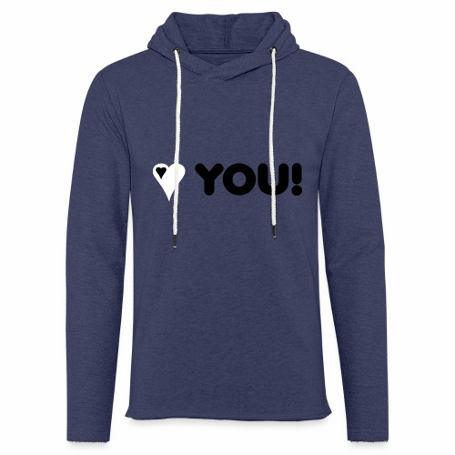 Love You - Leichtes Kapuzensweatshirt Unisex
