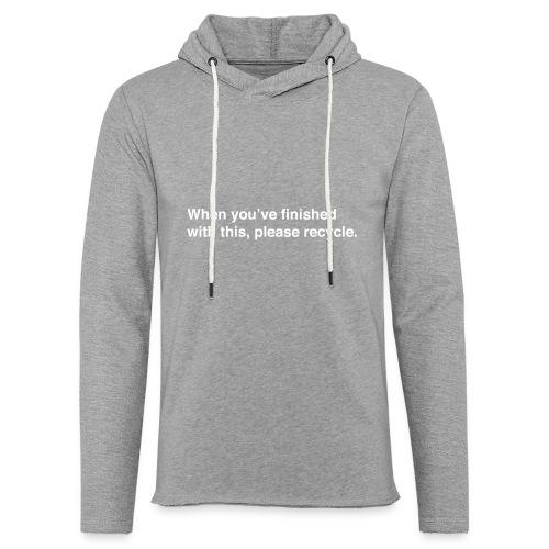 Please Recycle - Light Unisex Sweatshirt Hoodie