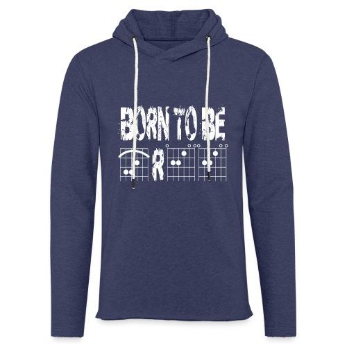 Born to be free in guitar chords - Light Unisex Sweatshirt Hoodie