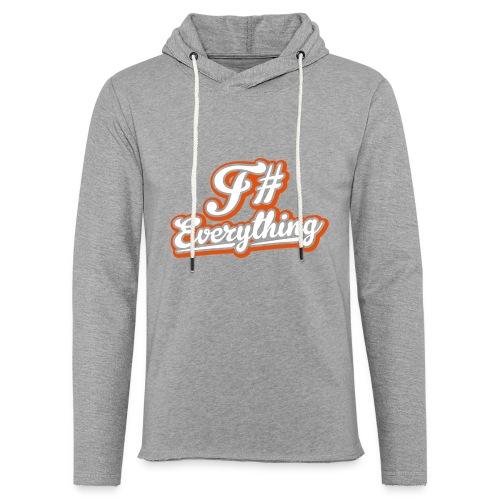 F# Everything - Light Unisex Sweatshirt Hoodie