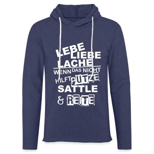 Lebe Liebe Lache Reite - Leichtes Kapuzensweatshirt Unisex
