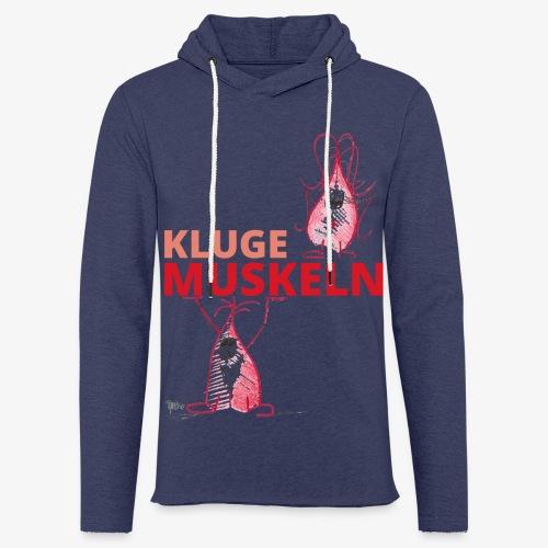 Kluge Muskeln - Leichtes Kapuzensweatshirt Unisex