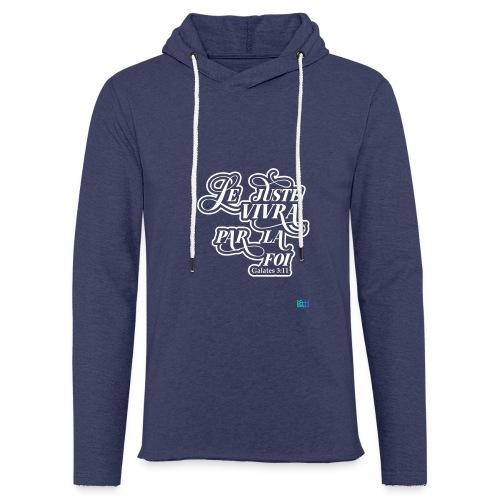 Le juste vivra par la foi - Sweat-shirt à capuche léger unisexe