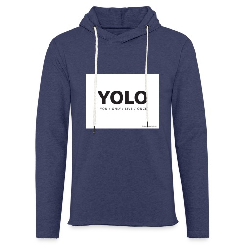You Only Live One - Light Unisex Sweatshirt Hoodie
