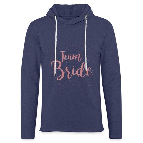 Team Bride - Leichtes Kapuzensweatshirt Unisex