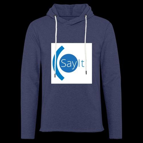 Sayit! - Light Unisex Sweatshirt Hoodie