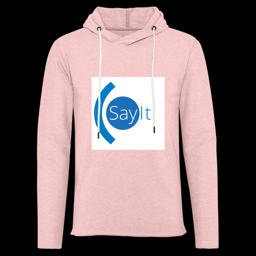 Sayit! - Light Unisex Sweatshirt Hoodie