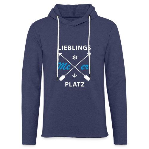 Lieblingsplatz Meer - Leichtes Kapuzensweatshirt Unisex