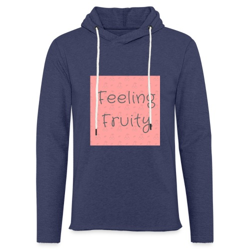feeling fruity slogan top - Light Unisex Sweatshirt Hoodie